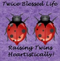 Twice Blessed Life!